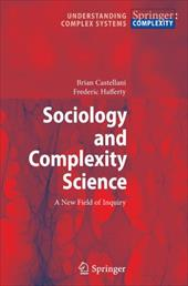 Sociology and Complexity Science: A New Field of Inquiry - Castellani, Brian / Hafferty, Frederic William
