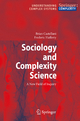 Sociology and Complexity Science - Brian Castellani; Frederic William Hafferty