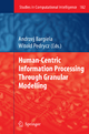 Human-Centric Information Processing Through Granular Modelling - Andrzej Bargiela; Witold Pedrycz