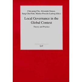 Local Governance in the Global Context: Theory and Practice (Politikwissenschaft) - Unknown