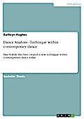 Dance Analysis - Technique within contemporary dance - Kathryn Hughes