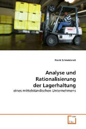 Analyse und Rationalisierung der Lagerhaltung - eines mittelständischen Unternehmens