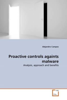 Proactive controls againts malware - Analysis, approach and benefits - Campos, Alejandro