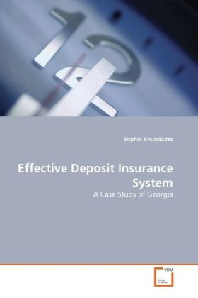 Effective Deposit Insurance System - A Case Study of Georgia - Khundadze, Sophio