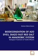 BIODEGRADATION OF AZO DYES, DIAZO FAST RED SALT IN ANAEROBIC SYSTEM - Asmare, Abraham Mebrat