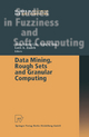 Data Mining, Rough Sets and Granular Computing - Tsau Young Lin; Yiyu Y. Yao; Lotfi A. Zadeh