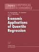 Economic Applications of Quantile Regression - Bernd Fitzenberger; Roger Koenker; Jose A.F. Machado