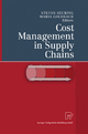 Cost Management in Supply Chains - Stefan Seuring; Maria Goldbach