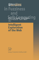 Intelligent Exploration of the Web - Piotr S. Szczepaniak; Javier Segovia; Lotfi A. Zadeh