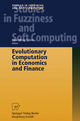 Evolutionary Computation in Economics and Finance - Shu-Heng Chen