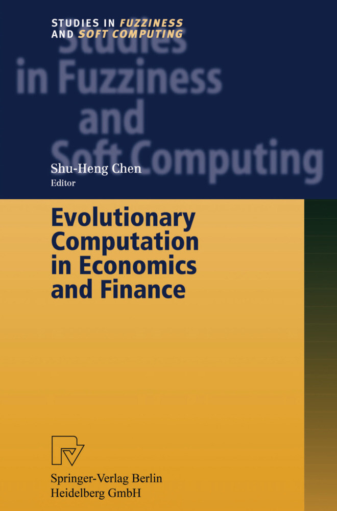 Evolutionary Computation in Economics and Finance als Buch von Shu-Heng Chen - Shu-Heng Chen