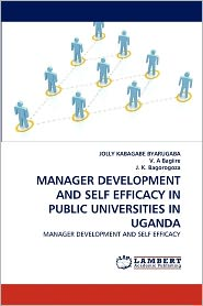 Manager Development And Self Efficacy In Public Universities In Uganda