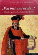 Fuchs, Günther;Scholze, Udo;Zimmermann, Detlev: Von hier und heute...