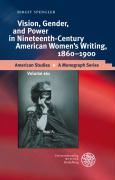 Vision, Gender, and Power in Nineteenth-Century American Women's Writing, 1860-1900