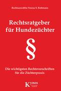 Verena S. Rottmann: Rechtsratgeber für Hundezüchter