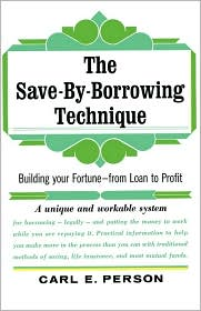 The Save-by-Borrowing Technique - Carl E. Person