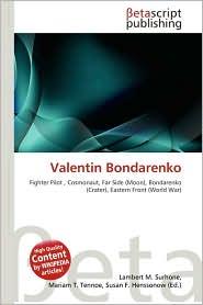 Valentin Bondarenko - Lambert M. Surhone (Editor), Miriam T. Timpledon (Editor), Susan F. Marseken (Editor)