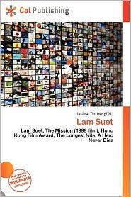 Lam Suet - Iustinus Tim Avery (Editor)