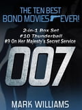The Ten Best Bond Movies. Ever! 2-in-1 Box Set: #10 Thunderball and #9 On Her Majesty's Secret Service - Mark Williams