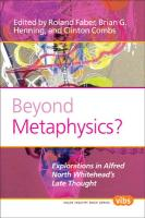 Beyond Metaphysics?: Explorations in Alfred North Whitehead's Late Thought. (Value Inquiry Book)
