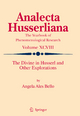 The Divine in Husserl and Other Explorations - Angela Ales Bello