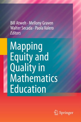Mapping Equity and Quality in Mathematics Education - Bill Atweh; Mellony Graven; Walter Secada; Paola Valero