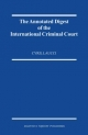 Annotated Digest of the International Criminal Court - Cyril Laucci