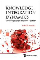 Knowledge Integration Dynamics: Developing Strategic Innovation Capability