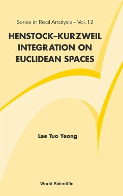 Henstock-Kurzweil Integration on Euclidean Spaces - Yeong, Lee Tuo