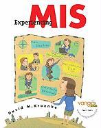 Experiencing MIS Value Package (Includes Microsoft Office Excel 2007 in Business, Core) - Kroenke, David M.