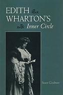 Edith Wharton's Inner Circle Susan Goodman Author