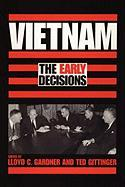 Vietnam: The Early Decisions