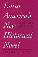 Latin America's New Historical Novel