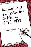 American and British Writers in Mexico, 1556-1973