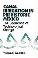 Canal Irrigation in Prehistoric Mexico