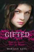 Gifted. Out of Sight, Out of Mind