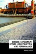 Concrete Pavement Design, Construction, and Performance Norbert Delatte Author