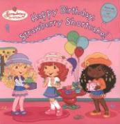 Happy Birthday, Strawberry Shortcake! [With StickersWith Postcards]