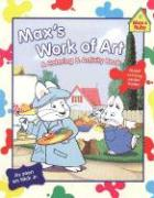 Max's Work of Art: A Coloring & Activity Book [With Giant Coloring Poster]