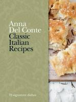 Classic Italian Recipes. Anna del Conte
