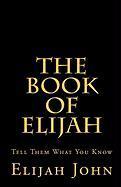 The Book of Elijah - John, Elijah