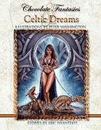 Chocolate Fantasies & Celtic Dreams - Nyantekyi, Eric