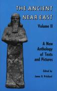 Ancient Near East, Volume 2: A New Anthology of Texts and Pictures (Princeton Studies on the Near East)