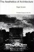 The Aesthetics of Architecture (Princeton Essays on the Arts)