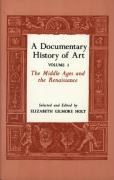 A Documentary History of Art, Volume 1