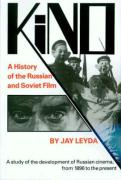 Kino: A History of the Russian and Soviet Film, With a New Postscript and a Filmography Brought up to the Present (Princeton Paperbacks)