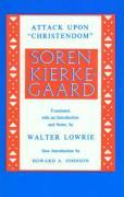 "Kierkegaard's Attack Upon ""Christendom"" 1854-1855"