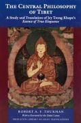 The Central Philosophy of Tibet: A Study and Translation of Jey Tsong Khapa's Essence of True Eloquence Robert A.F. Thurman Author