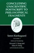 Concluding Unscientific Postscript to Philosophical Fragments Volume I