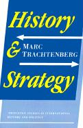 History and Strategy Marc Trachtenberg Author